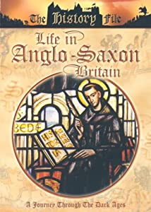 Life In Anglo-Saxon Britain [DVD]