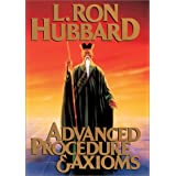 Advanced Procedure and Axioms ~ L. Ron Hubbard