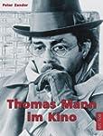 Thomas Mann im Kino