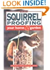Squirrel Proofing Your Home & Garden