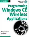 img - for Programming Windows CE Wireless Applications book / textbook / text book