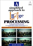 img - for A Simplified Approach to Image Processing: Classical and Modern Techniques in C book / textbook / text book