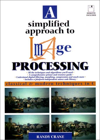 A Simplified Approach to Image Processing (Hewlett-Packard Professional Books)