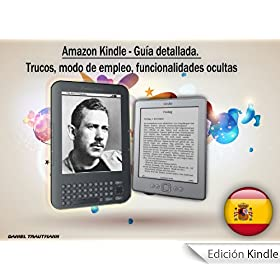 Amazon Kindle - Gua detallada. Trucos, modo de empleo, funcionalidades ocultas