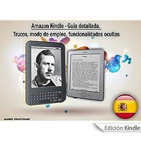 Amazon Kindle - Gu�a detallada. Trucos, modo de empleo, funcionalidades ocultas