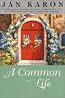 A Common Life (The Mitford Years, Book 6)