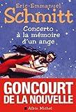 Concerto a la Memoire D'Un Ange (Romans, Nouvelles, Recits (Domaine Francais)) (French Edition) (2226195912) by Schmitt, Eric-Emmanuel