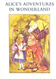 Alice's Adventures in Wonderland (0312018215) by Lewis Carroll