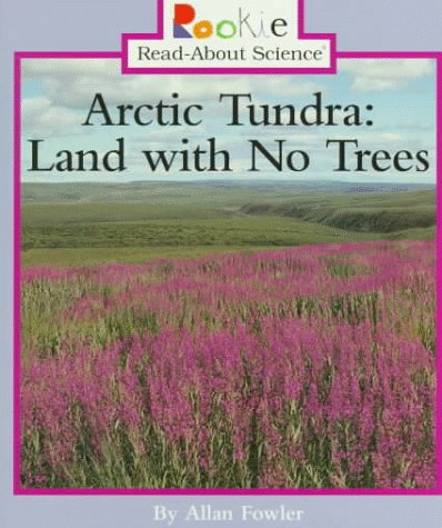 Artic Tundra: Land with No Tree (Rookie Read-About Science) (Canada Artic compare prices)