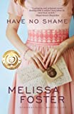 Have No Shame (When civil rights and forbidden love collide)