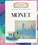 Monet (Getting to Know the World's Greatest Artists) (0516022768) by Mike Venezia