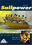 img - for Sailpower: The Science of Speed (Sail to Win S.) book / textbook / text book