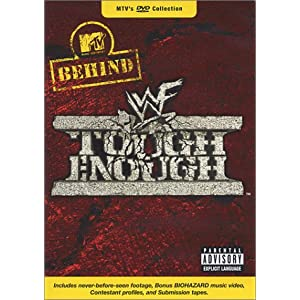 MTV s Behind WWF Tough Enough movie