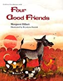 Four Good Friends (Modern Curriculum Press Beginning to Read Series)