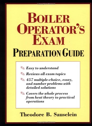 Boiler Operator's Exam Preparation Guide - McGraw-Hill Professional - 0070579687 - ISBN:0070579687