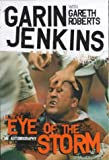 Garin Jenkins: In the Eye of the Storm (1840183594) by Jenkins, Garin