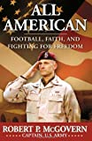 img - for All American: Football, Faith, and Fighting for Freedom book / textbook / text book