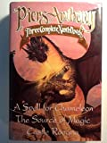 Three Complete Xanth Novels: A Spell for Chameleon; The Source of Magic; Castle Roogna