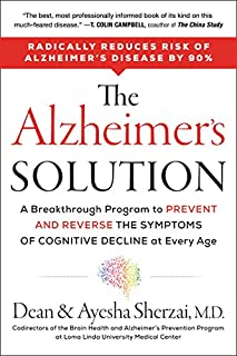 Book Cover: The Alzheimer's Solution: A Breakthrough Program to Prevent and Reverse the Symptoms of Cognitive Decline at Every Age