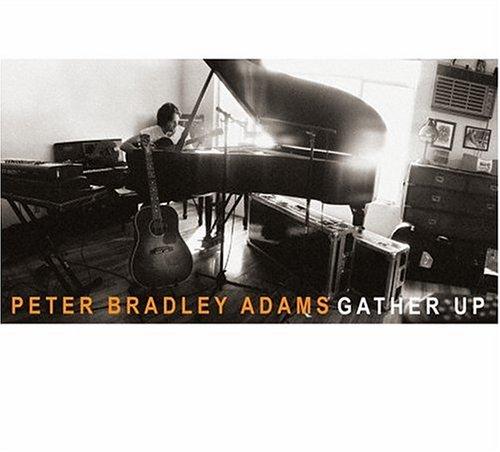 Peter Bradley Adams - Gather Up - Zortam Music