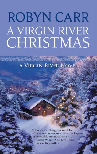 A Virgin River Christmas (Virgin River, Book 4), ROBYN CARR