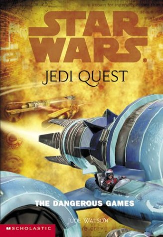 The Dangerous Games (Star Wars: Jedi Quest) (Jedi Quest Series compare prices)