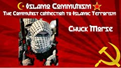 Islamo-Communism The Communist connection to Islamic Terrorism