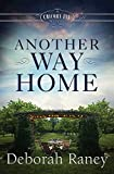 Another Way Home: A Chicory Inn Novel - Book 3