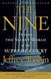 img - for The Nine: Inside the Secret World of the Supreme Court by Jeffrey Toobin (9-Sep-2008) Paperback book / textbook / text book