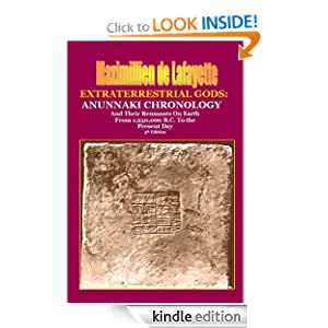 5th Edition. THE EXTRATERRESTRIAL GODS: Anunnaki Chronology And Their Remnants On Earth From 1,250,000 B.C. To the Present Day