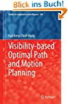Visibility-based Optimal Path and Mot...