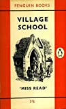 Village school (0140014624) by Miss Read