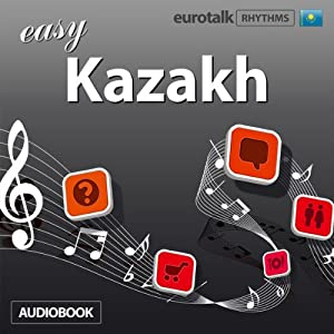 Rhythms Easy Kazakh Audiobook