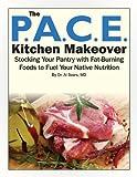P.A.C.E. Kitchen Makeover (English Edition)