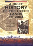 Brief History Of The Czech Lands To 2004