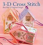 img - for 3-D Cross Stitch: More Than 25 Original Designs book / textbook / text book