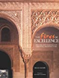 img - for The Fires of Excellence: Spanish and Portuguese Oriental Architecture book / textbook / text book