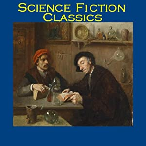 Science Fiction Classics: From the Master Storytellers of the World | [Arthur Conan Doyle, Robert Louis Stevenson, Edgar Allan Poe, Edith Nesbit, Rudyard Kiping]