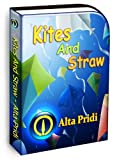 Kites And Straw A Short Story
