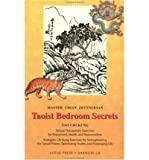 img - for Taoist Bedroom Secrets: Tao Chi Kung Traditional Chinese Medicine for Health and Longevity on the Deep Sexual Wisdom of Love (Paperback) - Common book / textbook / text book