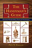 img - for The Handyman's Book: Tools, Materials, and Techniques for Traditional Woodworkers book / textbook / text book
