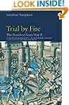 Hundred Years War Vol 2: Trial By Fir...