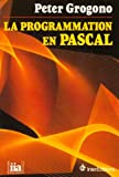 echange, troc Peter Grogono - La programmation en PASCAL
