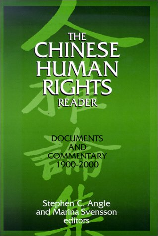 The Chinese Human Rights Reader: Documents and...