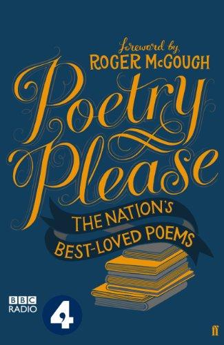 Poetry Please, by Various Poets