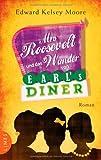 Mrs Roosevelt und das Wunder von Earls Diner
