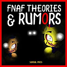 FNAF Theories & Rumors: An Unofficial Five Nights at Freddy's Book (       UNABRIDGED) by  Survival Press Narrated by Ryan DeRemer
