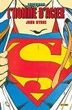 echange, troc John Byrne, Collectif - Superman : l'homme d'acier, Tome 1 :