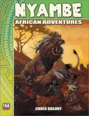 Nyambe: African Adventures (D20 System): Christopher W. Dolunt: 9781589780231: Amazon.com: Books