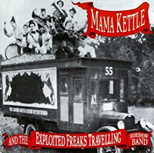 Mama Kettle & the Exp